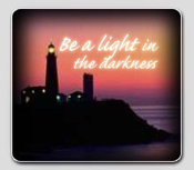Be a light in the darkness-Share optimism and hope each day!